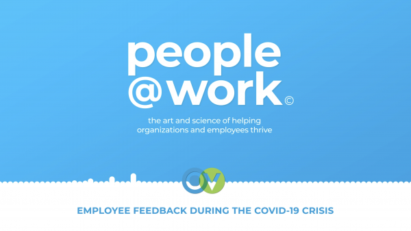 People@Work - Employee Feedback During The COVID-19 CRISIS