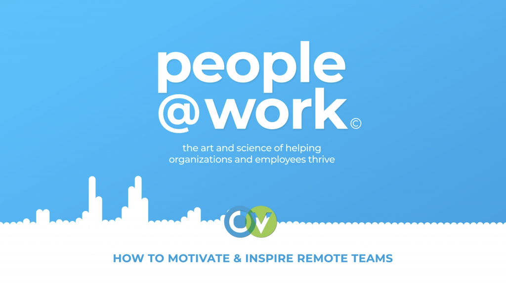 People@Work - How to Motivate and Inspire Remote Teams